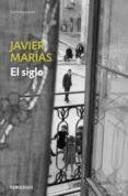EL SIGLO de MARIAS, JAVIER