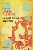 LA CASA DE LOS ESPIRITUS (ED. ESCOLAR) de ALLENDE, ISABEL