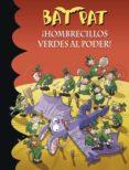 BAT PAT 27: ¡HOMBRECILLOS VERDES AL PODER! di VV.AA