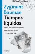TIEMPOS LIQUIDOS: VIVIR EN UNA EPOCA DE INCERTIDUMBRE di BAUMAN, ZYGMUNT