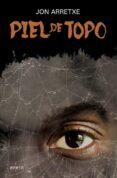 PIEL DE TOPO (SAGA DETECTIVE TOURE 5) di ARRETXE, JON
