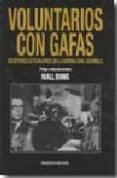 VOLUNTARIOS CON GAFAS di NIALL, BINNS