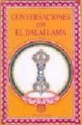 CONVERSACIONES CON EL DALAI LAMA di DALAI LAMA