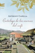CATALOGO DE LOS AROMAS DEL CAFE di CAPELLA, ANTHONY