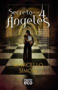 EL SECRETO DE LOS 4 ANGELES di SIMONI , MARCELLO