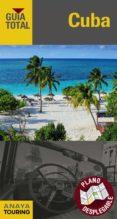 CUBA 2017 (GUIA TOTAL) 7ª ED. di CABRERA TORRES, JUAN  GILES PACHECO, FERNANDO DE