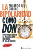 LA BIPOLARIDAD COMO DON di GRECCO, EDUARDO H.