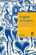 IMAGENES DE LOS IBEROS di VV.AA