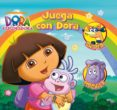 JUEGA CON DORA (DORA LA EXPLORADORA) di VV.AA.