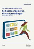 9788408177326 - Sainz Ibañez Milagros: Se Buscan Ingenieras Físicas Y Tecnólogas - Libro