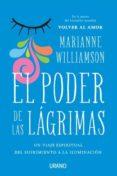 EL PODER DE LAS LÁGRIMAS di WILLIAMSON, MARIANNE