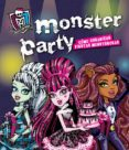 MONSTER HIGH. MONSTER PARTY di VV.AA.