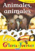 ANIMALES, ANIMALES de FUERTES, GLORIA