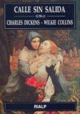 CALLE SIN SALIDA (2ª ED.) di COLLINS, WILKIE  DICKENS. CHARLES