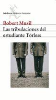 LAS TRIBULACIONES DEL ESTUDIANTE TÖRLESS di MUSIL, ROBERT