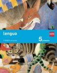 LENGUA TRIMESTRES SAVIA 5º EDUCACION PRIMARIA ED 2014 CASTELLANO de VV.AA.