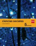 CIENCIAS SOCIALES CANTABRIA INTEGRADO 5º PRIMARIA SAVIA ED 2014 di VV.AA