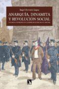 ANARQUIA, DINAMITA Y REVOLUCION SOCIAL: VIOLENCIA Y REPRESION EN LA ESPAÑA DE ENTRE SIGLOS (1868-1909) di HERRERIN LOPEZ, ANGEL