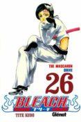BLEACH 26 (2ª ED) di KUBO, TITE