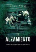 EL ALZAMIENTO (THE RISING) (4ª ED) di KEENE, BRIAN