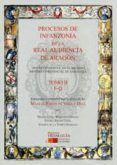 PROCESOS DE INFANZONIA DE LA REAL AUDIENCIA DE ARAGON di PARDO DE VERA Y DIAZ, MANUEL