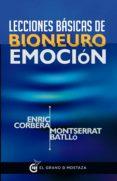 LECCIONES BASICAS DE BIONEUROEMOCION di CORBERA, ENRIC