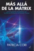 MAS ALLA DE LA MATRIX di CORI, PATRICIA