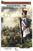 SOMOSIERRA 1808. LA GRANDE ARMEE EN ESPAÑA di VELA SANTIAGO, FRANCISCO