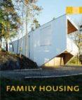 FAMILY HOUSING  (BILINGUE ESPAÑOL-INGLES) di VV.AA