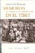 MEMORIAS DE LA ESPOSA DE UN DIPLOMATICO EN EL TIBET di WILLIAMSON, MARGARET D.