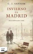 INVIERNO EN MADRID de SANSOM, C. J.