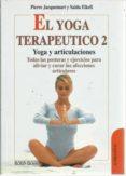 EL YOGA TERAPEUTICO DE LAS ARTICULACIONES di JACQUEMART, PIERRE  ELKEFI, SAIDA