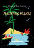 HACIENDO PLANES de IRIBARREN, KARMELO C.