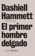 EL PRIMER HOMBRE DELGADO di HAMMET, DASHIELL