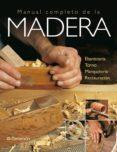MANUAL COMPLETO DE LA MADERA di VV.AA.