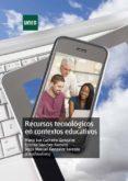 RECURSOS TECNOLOGICOS EN CONTEXTOS EDUCATIVOS di VV.AA.