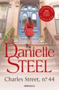 CHARLES STREET, Nº 44 de STEEL, DANIELLE