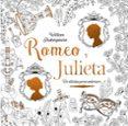 ROMEO Y JULIETA: CLASICOS PARA COLOREAR de SHAKESPEARE, WILLIAM