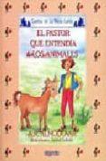 EL PASTOR QUE ENTENDIA A LOS ANIMALES di RODRIGUEZ ALMODOVAR, ANTONIO