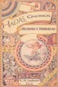 HADAS, GNOMOS, SILFIDES Y NEREIDAS de LEADBEATER, C.W.