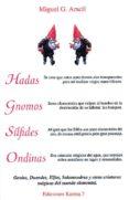 HADAS, GNOMOS, SILFIDES, ONDINAS di ARACIL, MIGUEL G.