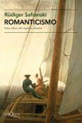 ROMANTICISMO: UNA ODISEA DEL ESPIRITU ALEMAN di SAFRANSKI, RÜDIGER