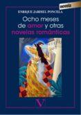 OCHO MESES DE AMOR Y OTRAS NOVELAS ROMANTICAS di JARDIEL PONCELA, ENRIQUE