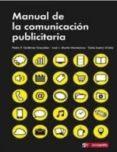 MANUAL DE LA COMUNICACIÓN PUBLICITARIA di VV.AA.