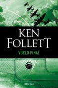 VUELO FINAL de FOLLETT, KEN