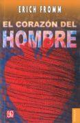 EL CORAZON DEL HOMBRE di FROMM, ERICH