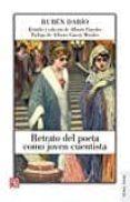 RETRATO DEL POETA COMO JOVEN CUENTISTA di DARIO, RUBEN