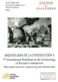 ARQUEOLOGÍA DE LA CONSTRUCCIÓN V di VV.AA.