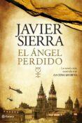 EL ANGEL PERDIDO (ED. ESPECIAL, INCLUYE LAS CLAVES DE EL ANGEL PE RDIDO) de SIERRA, JAVIER