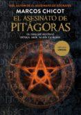 EL ASESINATO DE PITAGORAS (ED. LUJO) di CHICOT, MARCOS